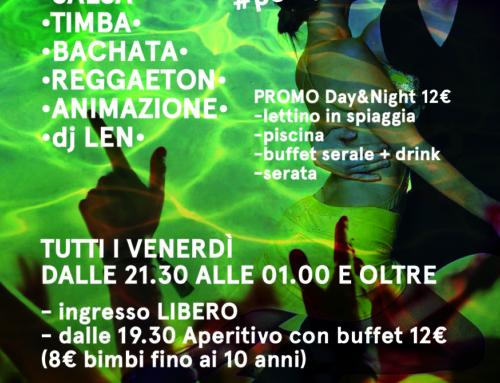 Tutti i venerdì dalle 21.30 POOL PARTY Latino!